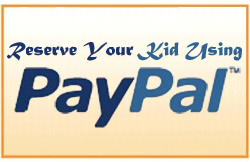 Reserve your kid using PayPal